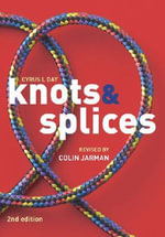 Knots & Splices - Cyrus L. Day