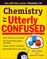 Chemistry for the Utterly Confused - Richard H. Langley
