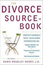 The Divorce Sourcebook : Systemic Family Therapy Interventions and Issues - Dawn Bradley Berry