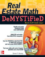 Real Estate Math Demystified : A Self-teaching Guide : The Demystified Series - Steven P. Mooney