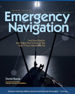 Emergency Navigation : Improvised and No-instrument Methods for the Prudent Mariner - David Burch