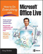 How to Do Everything with Microsoft Office Live - Greg Holden