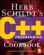 Herb Schildt's C++ Programming Cookbook - Herbert Schildt
