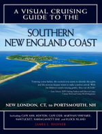 Visual Cruising Guide to the Southern New England Coast : Portsmouth, NH, to New London, CT - James L Bildner
