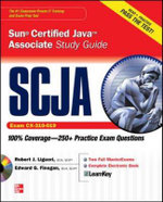 SCJA Sun Certified Java Associate : Study Guide Exam CX-310-019 - Alfred Smith
