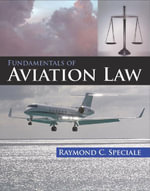 Fundamentals of Aviation Law - Raymond Speciale