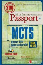 MCTS Windows Vista Client Configuration Passport : Exam 70-620 - Brian Culp