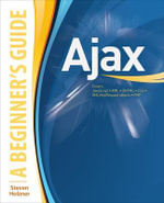 AJAX : A Beginner's Guide - Steven Holzner