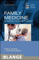 Family Medicine : Ambulatory Care and Prevention - Mark B. Mengel