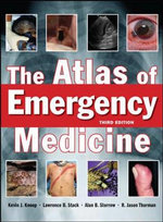 The Atlas of Emergency Medicine - Kevin J. Knoop