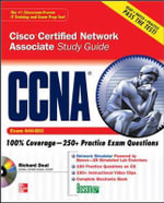 CCNA Cisco Certified Network Associate Study Guide : Exam 640-802 - Richard Deal