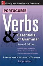 Portuguese Verbs and Essentials of Grammar : v. 2 - Pt. E - Sue Tyson-Ward