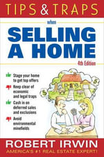 Tips and Traps When Selling a Home - Robert Irwin
