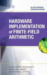 Hardware Implementation of Finite-field Arithmetic - Jean-Pierre Deschamps