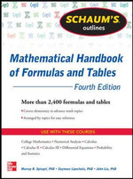 Schaum's Outline of Mathematical Handbook of Formulas and Tables : Mathematical Handbook of Formulas and Tables - Murray R. Spiegel