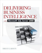 Delivering Business Intelligence with Microsoft SQL Server 2008 2008 - Brian Larson