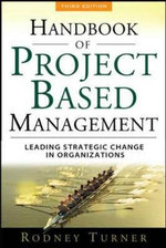 The Handbook of Project-based Management : Leading Strategic Change in Organizations - J.Rodney Turner