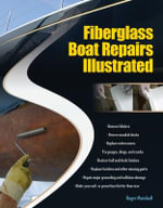 Fiberglass Boat Repairs Illustrated  :  Cosmetic and Structural Repairs for Sail-And Powerboat Hulls and Decks - Roger Marshall
