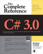 C# 3.0 the Complete Reference : The Complete Reference - Herbert Schildt