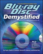 Blu-Ray Disc Demystified : The Demystified Series - Jim Taylor