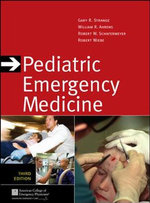 Pediatric Emergency Medicine : a Comprehensive Study Guide - Gary R. Strange