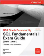 OCA Oracle Database 11g SQL Fundamentals I Exam Guide : Exam 1Z0-051 - John Watson