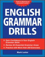 English Grammar Drills : A Handbook for Intermediate and Advanced ESL Stude... - Mark Lester
