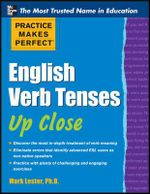 Practice Makes Perfect Advanced English Grammar for ESL Learners : For ESL Learners - Mark Lester