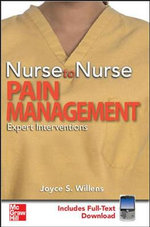 Nurse to Nurse Pain Management - Joyce S. Willens