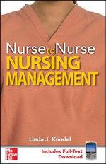 Nurse to Nurse Nursing Management : Nurse to Nurse - Linda Knodel