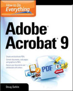 How to Do Everything : Adobe Acrobat 9 - Doug Sahlin