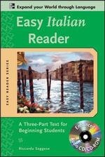 Easy Italian Reader : A Three-part Text for Beginning Students : 2nd Edition - Riccarda Saggese