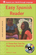 Easy Spanish Reader : A Three-part Text for Beginning Students : 2nd Edition - William T. Tardy
