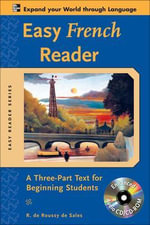 Easy French Reader : A Three-part Text for Beginning Students - R.De Sales