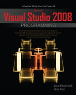 Microsoft Visual Studio 2008 Programming : A Beginner's Guide - Jamie Plenderleith