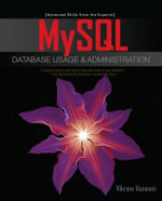 MySQL Database Usage and Administration - Vikram Vaswani