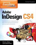How to Do Everything : Adobe InDesign CS4 - Donna Baker