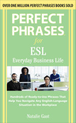 Perfect Phrases ESL Everyday Business - Natalie Gast