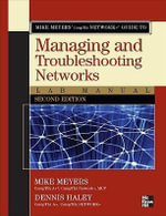 Mike Meyers' CompTIA Network+ Guide to Managing and Troubleshooting Networks Lab Manual - Michael Meyers