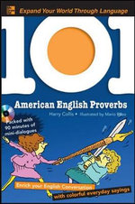 101 American English Proverbs : Enrich Your English Conversation with Colorful Everyday Sayings - Harry Collis