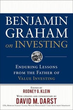 Benjamin Graham on Investing : Enduring Lessons from the Father of Value Investing - Benjamin Graham
