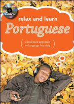 Relax and Learn Portuguese : A Laid-Back Approach to Language Learning - Publishing Cupboard