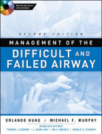 Management of the Difficult and Failed Airway - Orlando Hung