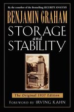 Storage and Stability : The Original 1937 Edition - Benjamin Graham