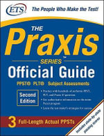 The Praxis Series Official Guide : PPST Pre-professional Skills Test - The Educational Testing Service