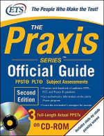 The Praxis Series Official Guide : PPST PLT Subject Assessments - The Educational Testing Service