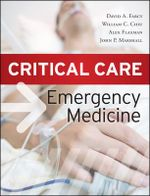 Critical Care Emergency Medicine - William Chiu