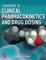 Casebook in Pharmcokinetics - Henry Cohen
