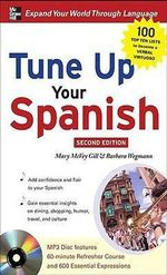 Tune Up Your Spanish - Mary McVey Gill