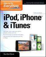 How to Do Everything IPod, IPhone and ITunes - Guy Hart-Davis